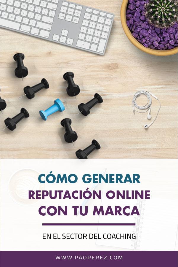 Reputacion - online- marca - coach #disenodemarcas+#branding+#consultordenegocios+#coachdenegocios