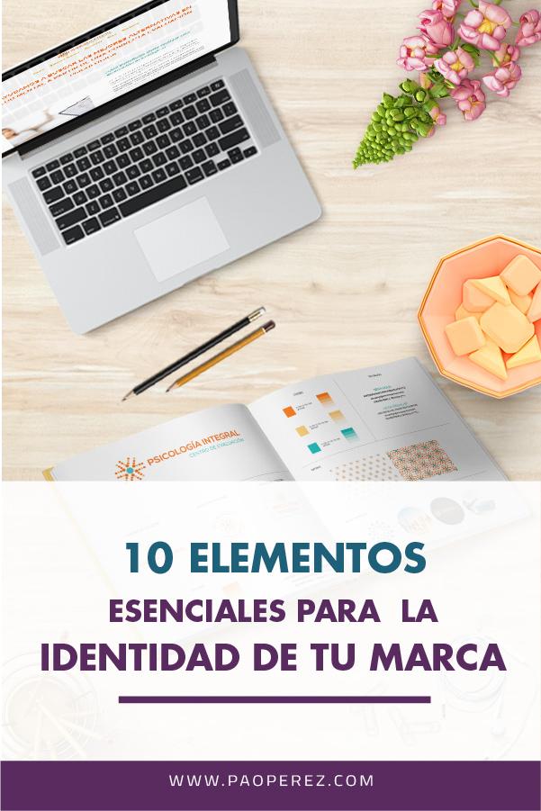 10 elementos esenciales para la identidad de tu marca.